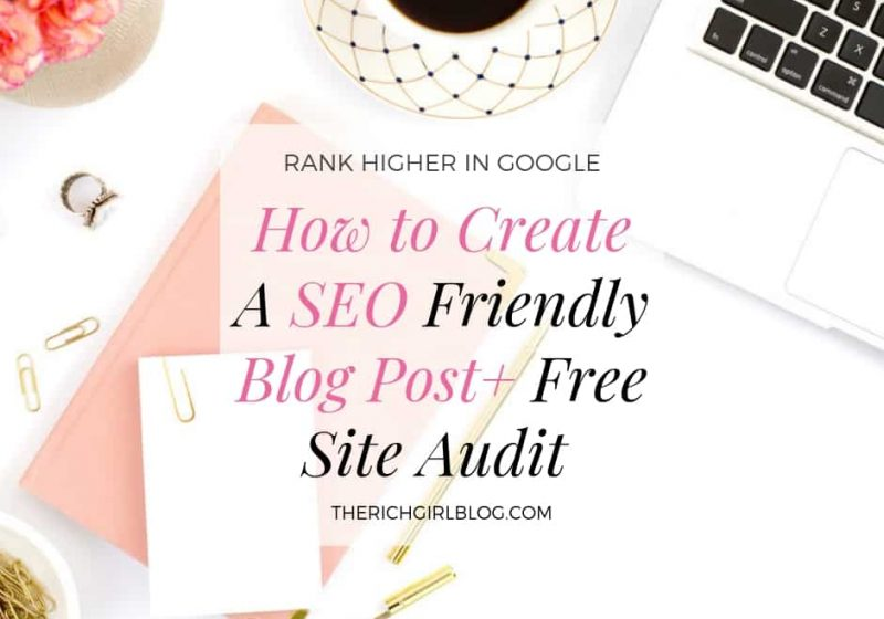 How to create a SEo Friendly Blog Post