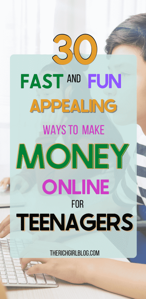 30 fast and fun ways to make money online for those under 18