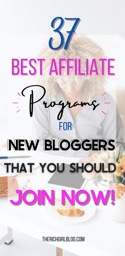 best affiliate programs for new bloggers.