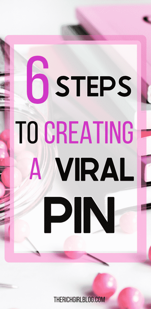 6 Steps to Creating a Viral Pin
