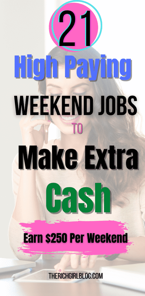 high paying weekend jobs