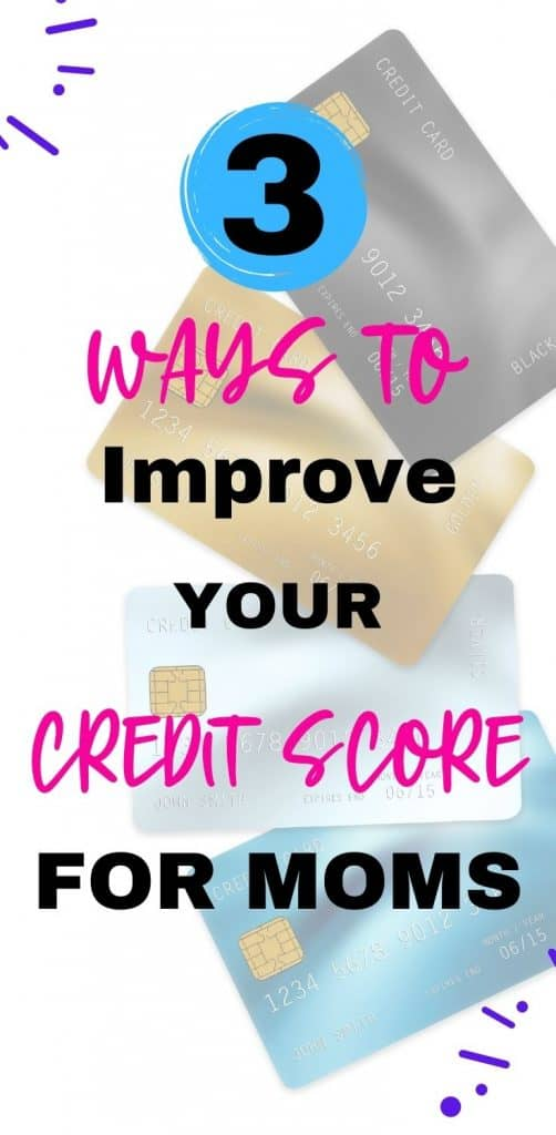 ways for moms to improve their credit scores