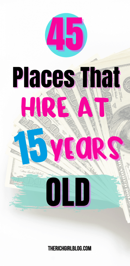 What Stores Will Hire A 15 Year Old